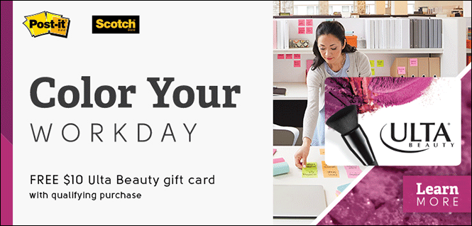 FREE $10 Ulta Beauty gift card when you purchase $75 of qualifying Post-it® Brand and Scotch® Brand Products.