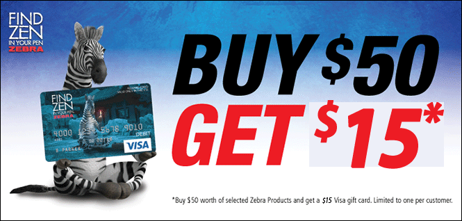 Buy $50 Worth of Qualifying Zebra Pens and get a $15 Gift Card.! Click For Details!